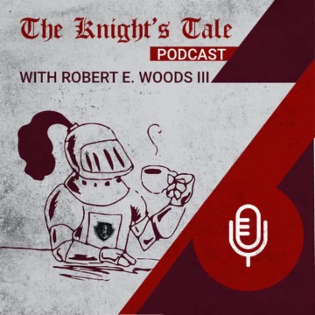"Some ""Old English"" style text saying, ""The Knight's Tale"" with a knight in front of it drinking coffee and a mic icon next to it in a dark red and grey background."