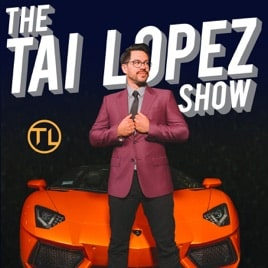 "White text saying ""The Tai Lopez Show"" in a black background with a man wearing glasses and a formal uniform in front of an orange car."