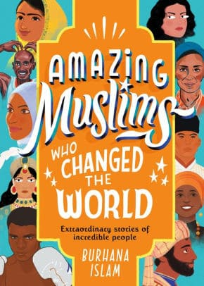 Book titled Amazing Muslims Who Changed the World, with drawings including Ghandhi, Muhammad Ali, and several others