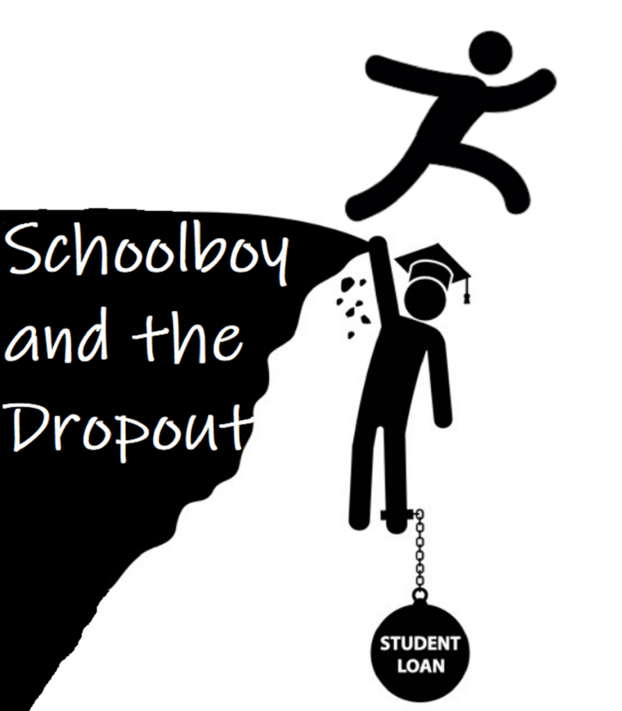 "A stick figure guy running and jumping off a black cliff with text saying ""Schoolboy and the Dropout""."