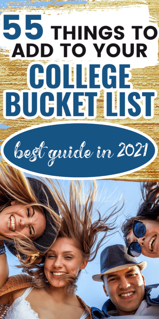 55 things to add to your college bucket list