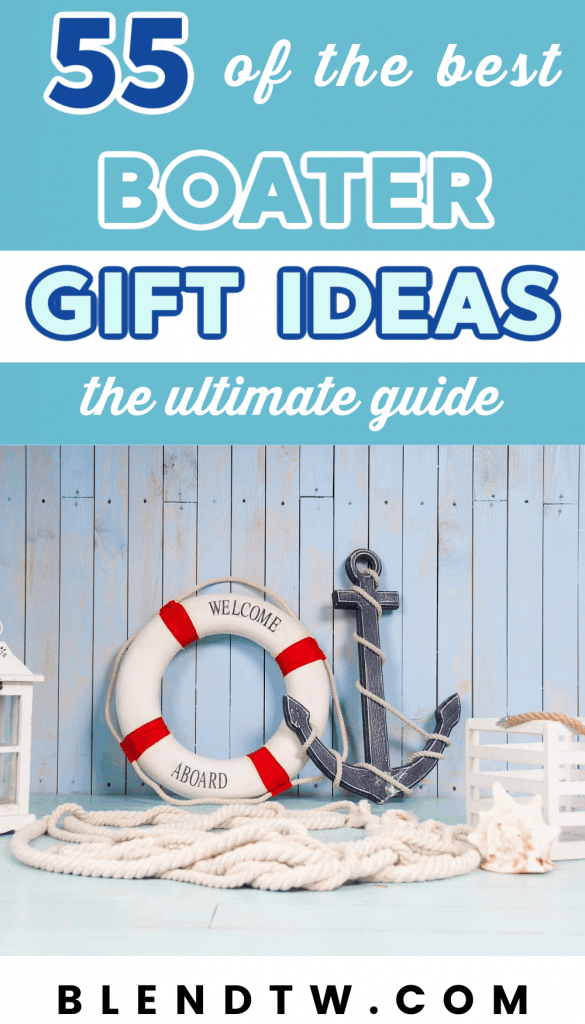 Pin for 55 of the best Boater Gift Ideas.