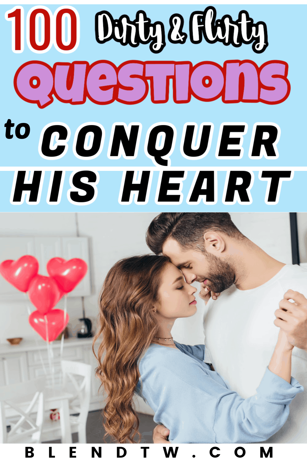 A couple embracing each other with flirty questions to conquer his heart