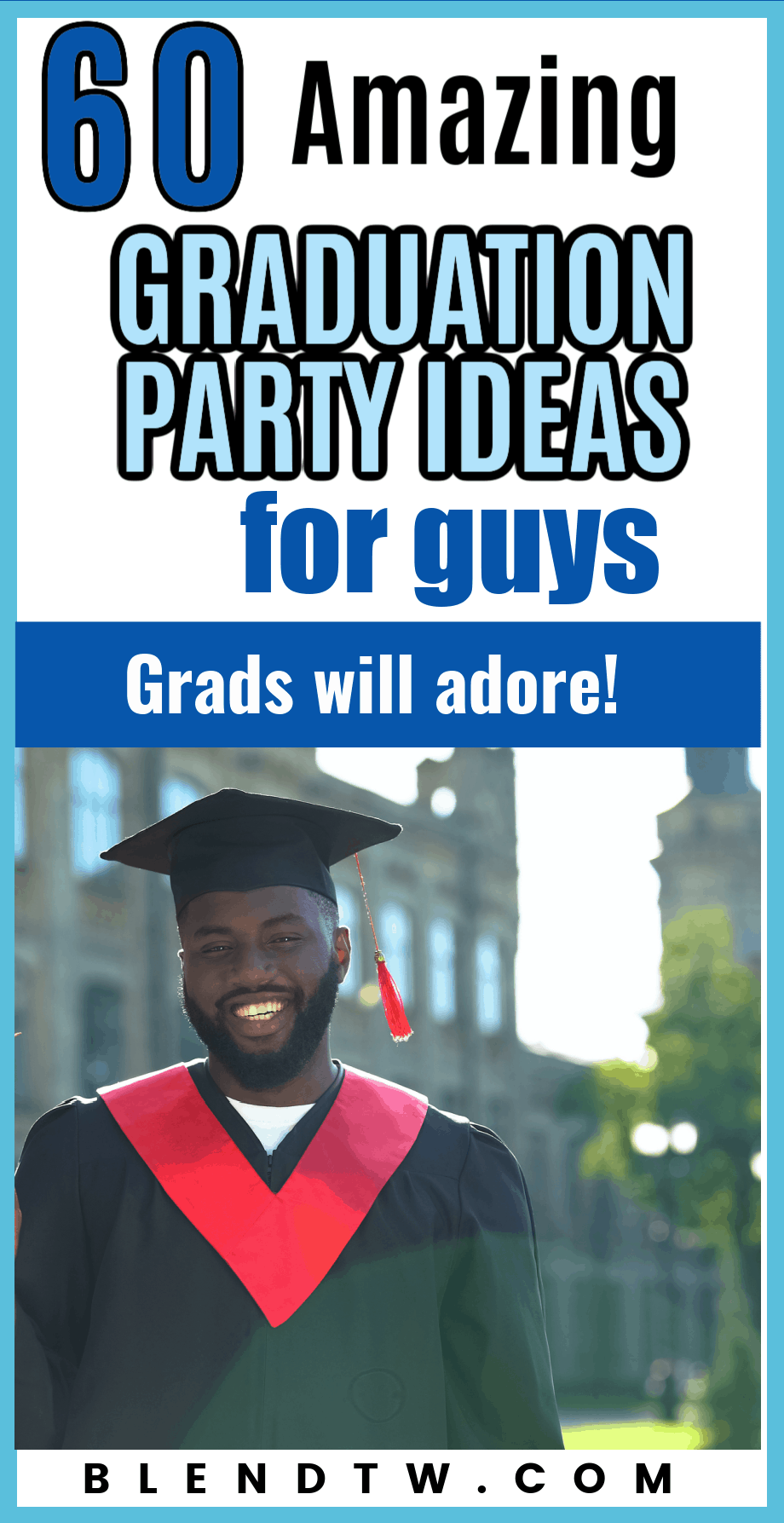Graduation party ideas for guys