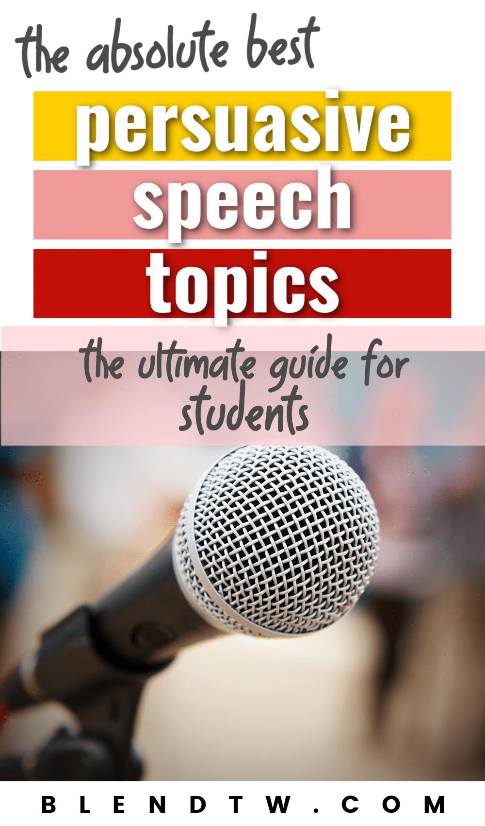 the absolute best persuasive speech topics