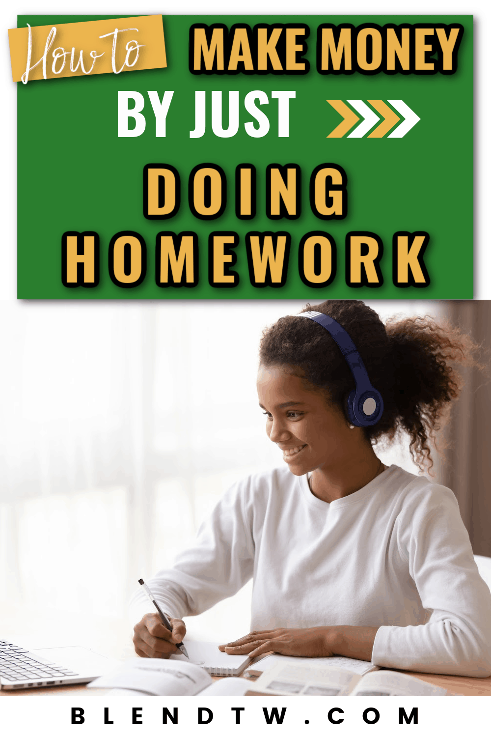 How to make money by just doing homework