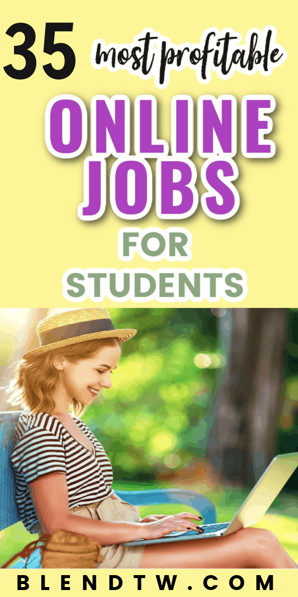 35 most profitable online jobs for students